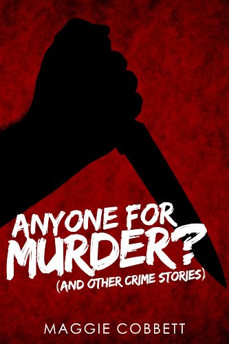 Anyone for Murder? by Maggie Cobbett