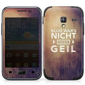 Handy Design Skin Folie Aufkleber Samsung Galaxy Ace Plus DesignSkins - Klug war's nicht