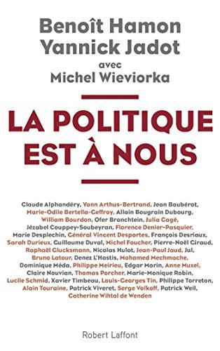 La Politique est à nous par Benoît HAMON