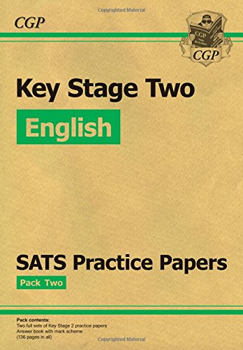 KS2 English SATs Practice Papers: Pack 2 (for the New Curriculum)