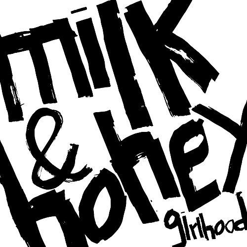 Milk and Honey [Explicit]