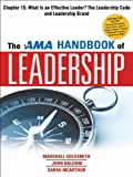The AMA Handbook of Leadership, Chapter 15: What is an Effective Leader? The Leadership Code and Leadership Brand (AMA research study) (English Edition)