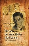 Holocaust: Der Sohn, der Seine Mutter nicht kannte (Holocaust Bücher Sammlung)