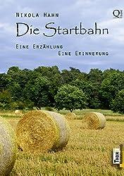 Die Startbahn: Eine Erzählung - Eine Erinnerung (verschEnkBücher. Illustrierte eBooks in Farbe 3)