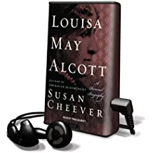 Louisa May Alcott: A Personal Biography [With Earbuds] (Playaway Adult Nonfiction)