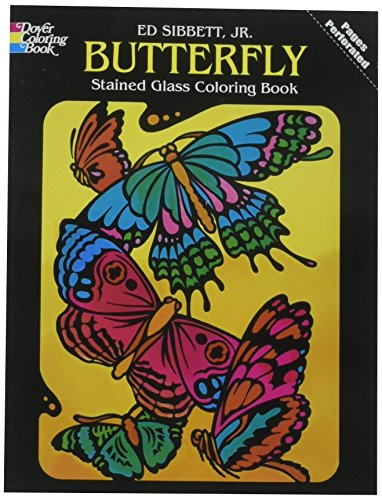 Butterfly Stained Glass Coloring Book (Dover Nature Stained Glass Coloring Book)