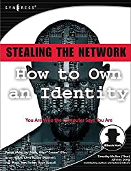 [(Stealing the Network : How to Own an Identity)] [By (author) Ryan Russell ] published on (August, 2005)