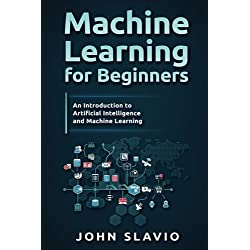 Machine Learning for Beginners: An Introduction to Artificial Intelligence and Machine Learning