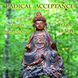 Radical Acceptance: Guided Meditations by Tara Brach (2007-12-01)