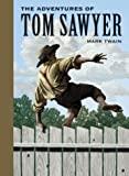 The Adventures of Tom Sawyer (Sterling Children's Classics) by Mark Twain (2005-06-27)