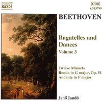 Beethoven: Bagatelles And Dances, Vol. 3