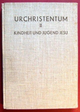 urchristentum-ii-kindheit-und-jugend-jesu