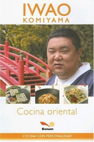 Cocina Oriental / Oriental Cooking (Concina Con Personalidad / Cook With Personality) (Spanish Edition) by Komiyama, Iwao (2005) Paperback