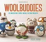 Woolbuddies: 20 Irresistibly Simple N...