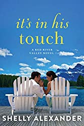 It's In His Touch (A Red River Valley Novel Book 2)