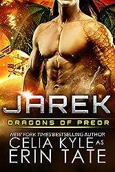 Jarek (Scifi Alien Weredragon Romance) (Dragons of Preor Book 1) (English Edition)