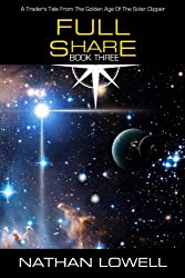 Full Share (Trader's Tales from the Golden Age of the Solar Clipper Book 3) (English Edition)