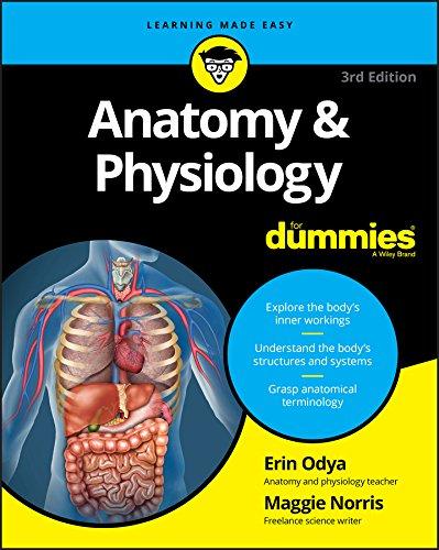Anatomy and Physiology for Dummies por Erin Odya