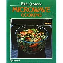Betty Crocker's Microwave Cooking by Betty Crocker (1987-04-05)