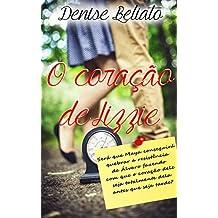 O Coração de Lizzie (Portuguese Edition)