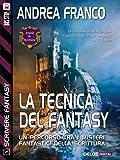 Image de La tecnica del fantasy: Scrivere Fantasy 5 (Scuola