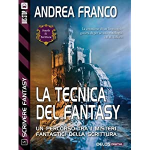 La tecnica del fantasy: Scrivere Fantasy 5 (Scuola