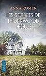 Les Secrets de Thornwood House par Romer
