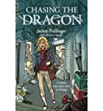 [(Chasing the Dragon)] [ By (author) Jackie Pullinger, By (author) Andrew Quicke, Illustrated by Toto Winarno ] [May, 20