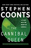 The Cannibal Queen: A Flight Into the Heart of America (English Edition)