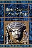 Burial Customs in Ancient Egypt (Duckworth Egyptology Series)