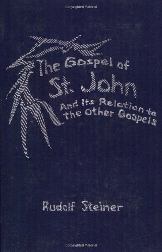 the-gospel-of-stjohn-and-its-relation-to-the-other-gospels