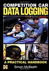 Competition Car Data Logging: A Practical Handbook by Simon McBeath (2002-09-15)