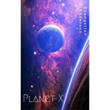 Planet X: (Alien Warrior Science Fiction Romance) (English Edition)