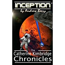 The Catherine Kimbridge Chronicles #1, Inception (English Edition)