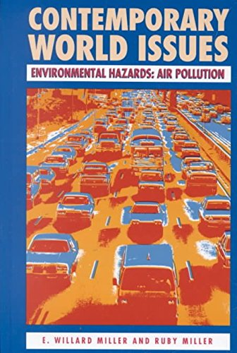 [(Environmental Hazards : Air Pollution)] [By (author) E.Willard Miller ] published on (May, 1989)