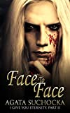 Face To Face (I Give You Eternity Book 2) (English Edition)