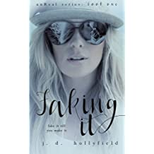 Faking It (UnReal Series) (Volume 1) by J.D. Hollyfield (2016-02-14)