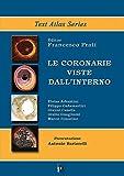 Scarica Libro Le coronarie viste dall interno (PDF,EPUB,MOBI) Online Italiano Gratis