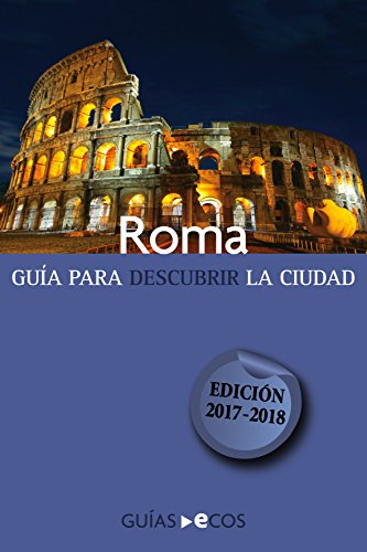 Roma: 2017-2018 por Ecos Travel Books