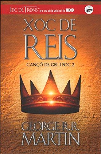 Xoc de Reis (Cançó de gel i foc 2) (Joc de Trons) por George R.R. Martin