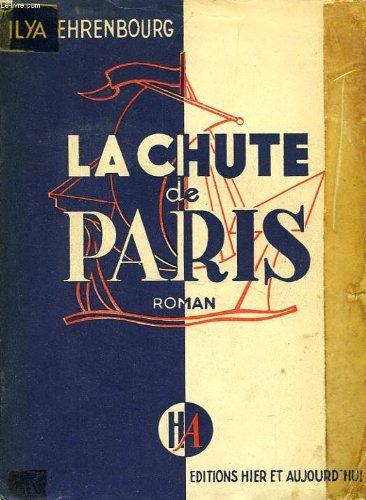 La chute de paris. traduit du russe par alice orane et margueritte liénard . prix staline 1942.