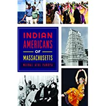 Indian Americans of Massachusetts (American Heritage)