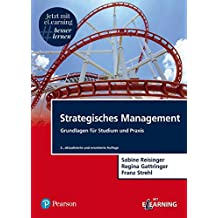 Strategisches Management inkl. MyLab Strategie: Grundlagen für Studium und Praxis (Pearson Studium - Economic BWL)