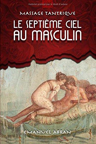 Le Septième Ciel au Masculin: Massage Tantrique por Emanuel Abran