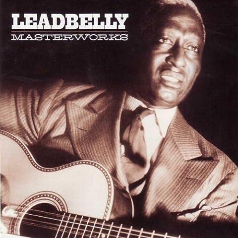 Masterworks by Leadbelly (2008-03-04)