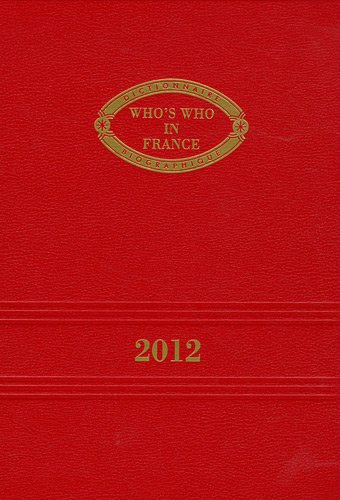 Who's Who in France 2012 : Qui est qui en France