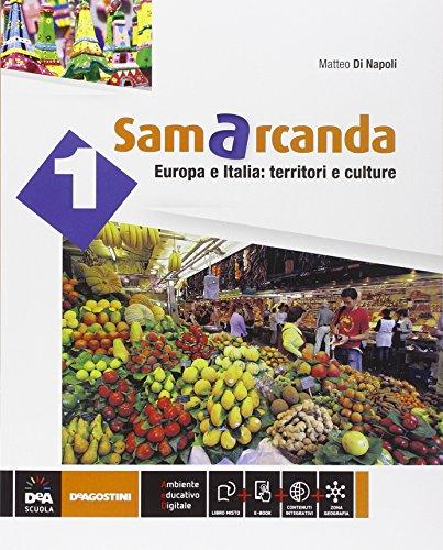 Samarcanda. Con atlante-Regioni d'Italia. Per la Scuola media. Con e-book. Con espansione online: 1