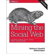 MINING THE SOCIAL WEB 3/E