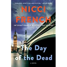 The Day of the Dead: A Novel (A Frieda Klein Novel, Band 8)