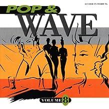 Pop & Wave Vol.8